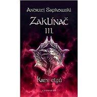 Zaklínač III. Krev elfů - Kniha