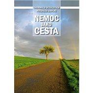Nemoc jako cesta - Kniha