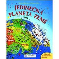Jedinečná planeta Země - Kniha