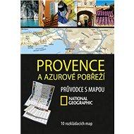 Provence a Azurové pobřeží: Průvodce s mapou NG