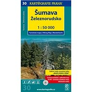 Šumava Železnorudsko: Turistická mapa č. 30 1:50 000