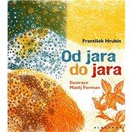 Od jara do jara: Antologie ke 100. výročí - Kniha