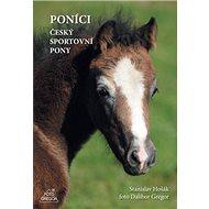 Poníci: Český sportovní pony - Kniha