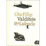 Valdštejn a Lukrecie - Kniha