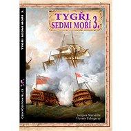 Tygři sedmi moří 3.: Francouzští korzáři 1764-1856 - Kniha