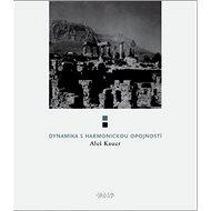 Dynamika s harmonickou opojností - Kniha