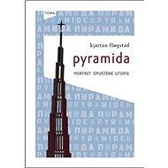 Pyramida: Portrét upuštěné utopie - Kniha