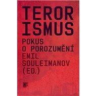 Terorismus: Pokus o porozumění - Kniha