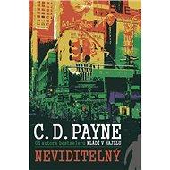 Neviditelný: Od autora bestseleru Mládí v hajzlu