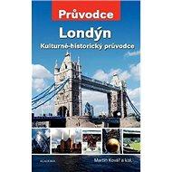 Londýn: Kulturně-historický průvodce - Kniha