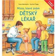 Dětský lékař: Místo, které dobře znám - Kniha