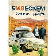 Embéčkem kolem světa - Kniha