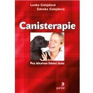 Canisterapie: Pes lékařem lidské duše - Kniha