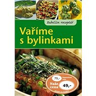 Vaříme s bylinkami - Kniha
