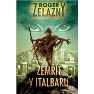 Zemřít v Italbaru - Kniha