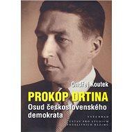 Prokop Drtina: Osud československého demokrata