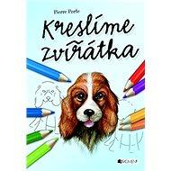 Kreslíme zvířátka - Kniha