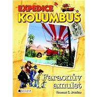 Expedice Kolumbus Faraonův amulet - Kniha
