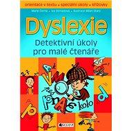 Dyslexie: Detektivní úkoly pro malé čtenáře