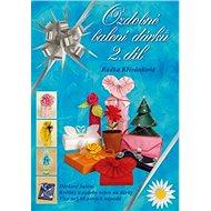 Ozdobné balení dárků 2. díl - Kniha
