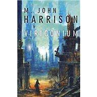 Viriconium - Kniha