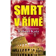 Smrt v Římě - Kniha