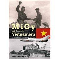 MiGy nad Severním Vietnamem - Kniha