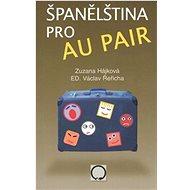 Španělština pro au pair - Kniha