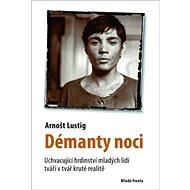 Démanty noci: Uchvacující hrdinství mladých lidí tváří v tvář kruté realitě.