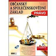Občanský a společenskovědní základ Právo: Občanský a společenskovědní základ - Kniha