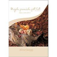 Mých prvních pět let Střípky z mého dětství: Podzim motýlek - Kniha