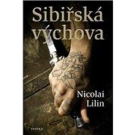 Sibiřská výchova - Kniha