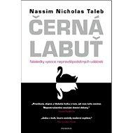 Černá labuť: Následky vysoce nepravděpodobných událostí - Kniha