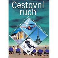 Cestovní ruch pro SŠ a veřejnost - Kniha