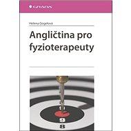 Angličtina pro fyzioterapeuty - Kniha