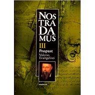 Nostradamus III. Propast - Kniha