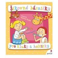 Šikovné básničky pro kluky a holčičky - Kniha