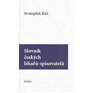 Slovník českých lékařů-spisovatelů - Kniha