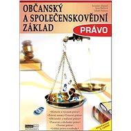 Občanský a společenskovědní základ Právo: Učebnice - Kniha