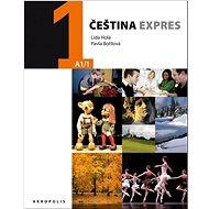 Čeština expres 1 (A1/1) + CD: angličtina - Kniha