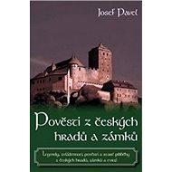 Pověsti z českých hradů a zámků - Kniha