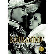 Barrandov Vzestup k výšinám I. - Kniha