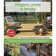 Pergoly, ploty a terasy - Kniha