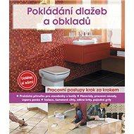 Pokládání dlažeb a obkladů - Kniha