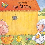 Nakuknime na farmu - Kniha