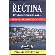 Řečtina: Konverzace, turistický průvodce, slovník - Kniha