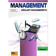 Management Základy managementu: Cvičebnice Řešení - Kniha