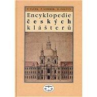 Encyklopedie českých klášterů - Kniha