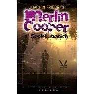 Merlin Cooper a Spolek svatých - Kniha
