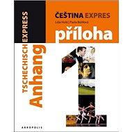 Čeština expres 1 (A1/1) + CD: Němčina - Kniha